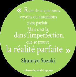 citation perfectionnisme Solène Daoudal Hypnose